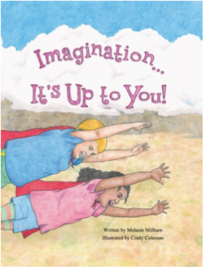 Imagination... It's Up to You | Melanie Milburn